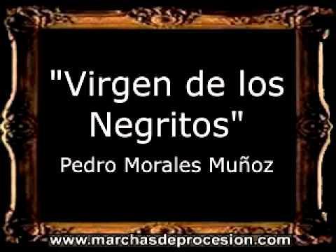Virgen de los Negritos (Virgen de los Ángeles) - Pedro Morales Muñoz [BM]