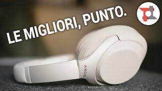 LE MIGLIORI, PUNTO. | Sony WH-1000XM3 | Recensione ITA da TuttoTech