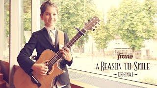 Frano - Reason to Smile [Original] [11yr]