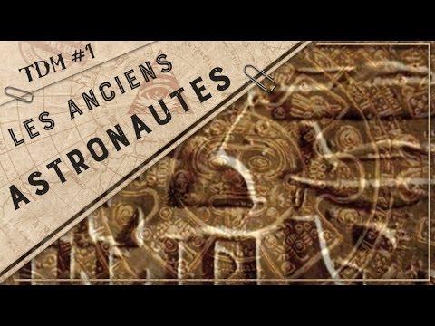 La Théorie des Anciens Astronautes - TDM #1