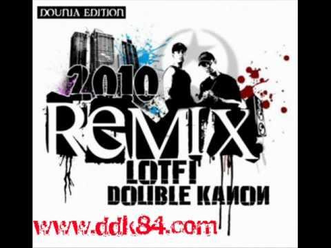 Lotfi Double Kanon - Remix 2010 (Trop Tard (Remix)).wmv