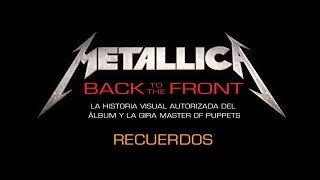 Metallica: Back to the Front - Recuerdos