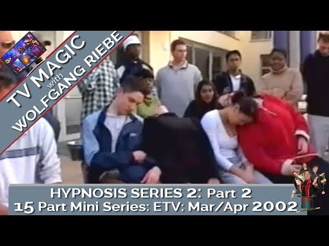 Hypnosis TV Series 2: Part 2: Wolfgang Riebe