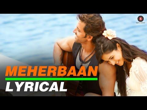 Meherbaan Lyrical Video | feat Hrithik...
