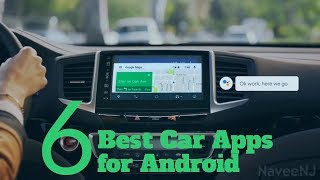6 Best Car Apps for Android of 2018