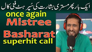 mistree basharat once again superhit funny call