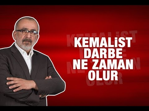 Ahmet KEKEÇ   Kemalist darbe ne zaman olur