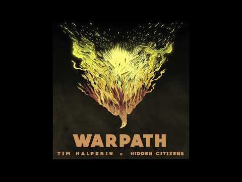 Tim Halperin X Hidden Citizens - Warpath (Official Audio)