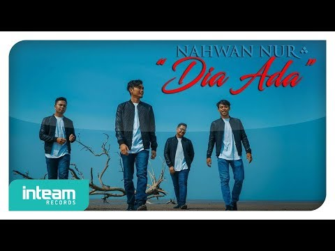 Nahwan Nur Ft. Yasin Sulaiman - Dia Ada (Official Music Video)