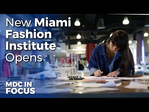 MDC Launches Cutting Edge Miami Fashion Institute