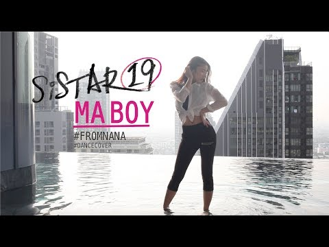 Nana (나나)   'Ma Boy' SISTAR19 (씨스타19)   (Cover Dance video)