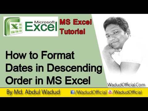 How to Format Dates in Descending Order in Microsoft Excel