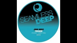 John Moss - Freakin