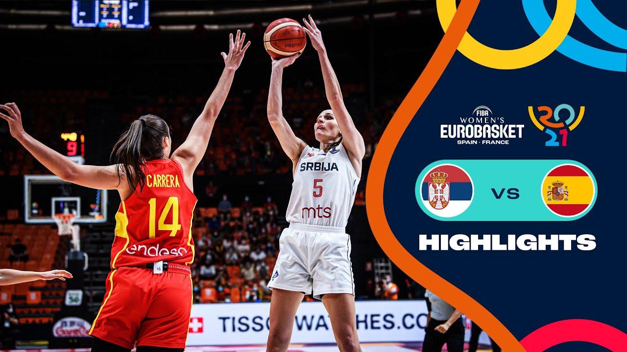 Serbia - Spain   Quarter-Finals   Full Highlights - FIBA Women's EuroBasket 2021