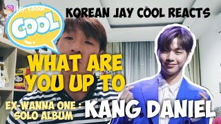 [🇰🇷React🇮🇩] ex-Wanna One Kang daniel ! Lagu baru 뭐해(What are you up.to) - solo perdana
