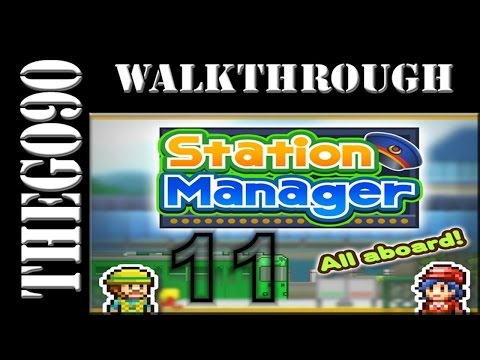 [Walkthrough] Station Manager [#11] Need more Money ....but dont know