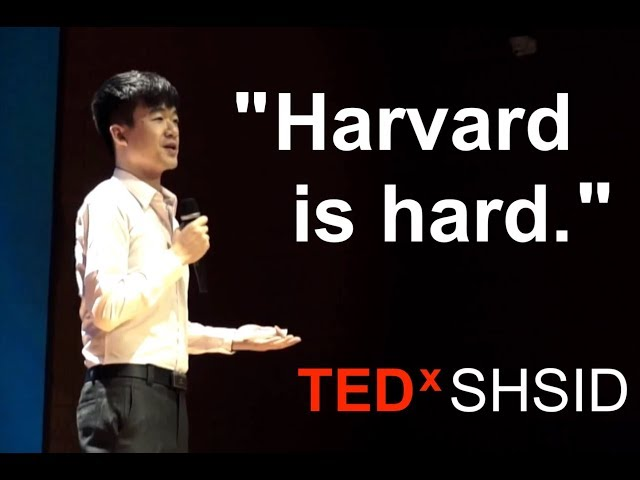 The Unspoken Reality Behind the Harvard Gates   Alex Chang   TEDxSHSID