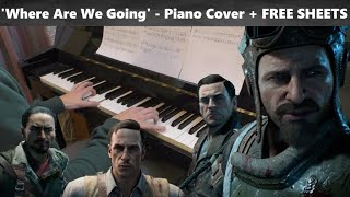 "Where Are We Going? (From ""Black Ops Zombies"") - Full Piano Co…"