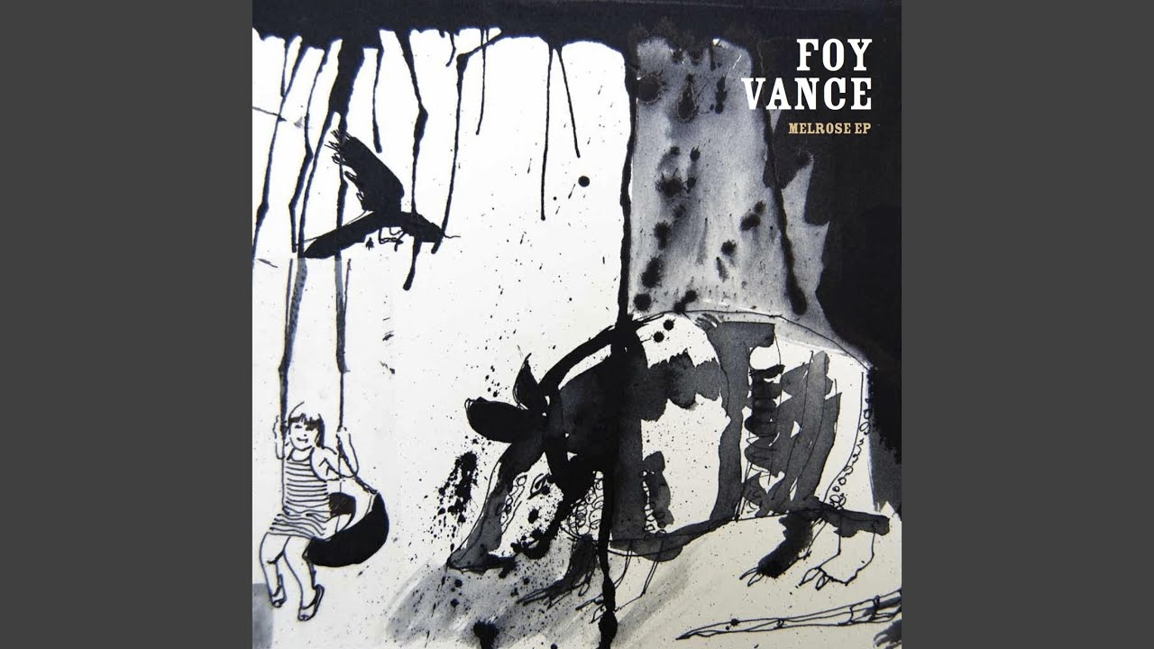 Foy Vance - Melrose EP listen to all release completely in