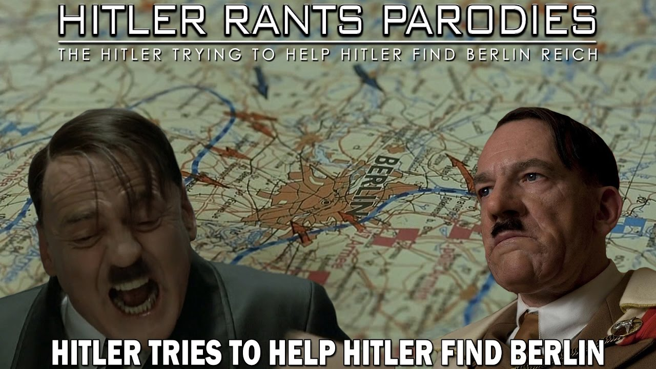 Hitler tries to help Hitler find Berlin