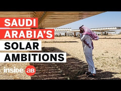 A look at Saudi Arabia's $200bn ambitions to develop the globe's biggest solar power project