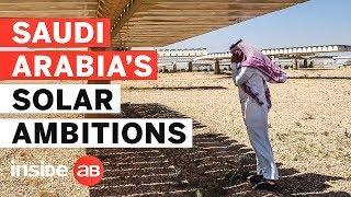 نظرة في المملكة العربية السعودية $200bn طموحات لتطوير العالم أكبر مشروع للطاقة الشمسية