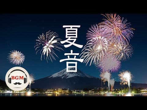 Summer Piano Music - Relaxing Piano Music For Work, Study, Sleep - Japanese Piano Music