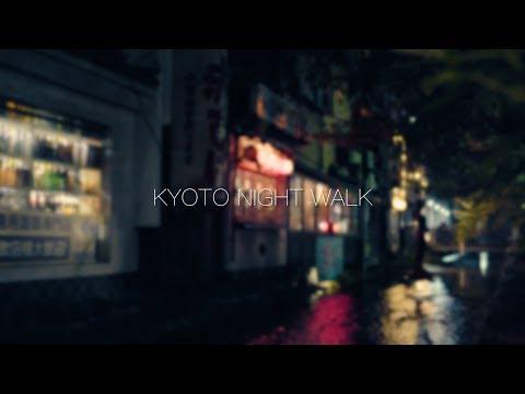 [4K]JAPAN KYOTO NIGHT WALK / フォクトレンダー NOKTON 10.5mm F0.95 / a6500 / SEL50F18 / Pilotfly Adventurer