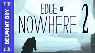 Edge of Nowhere OCULUS RIFT Gameplay Part 2 - Don't Get Impaled - PC Walkthrough