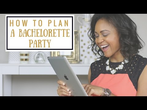 How To Plan A Bachelorette Party   Wedding Etiquette