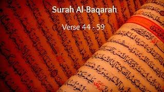 Gambar cover Beautiful Recitation | Surah Baqarah 44 - 59