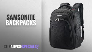 Top 10 Samsonite Backpacks | 2018 Best Sellers