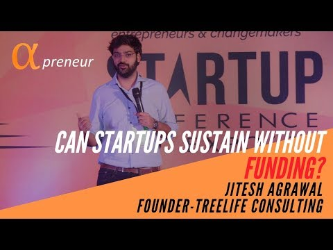 Can startups sustain without funding? | Jitesh Agrawal | Founder Tree Life Consulting |