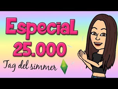 ESPECIAL 25.000 SUSCRIPTORES | DESCARGA MIS MODS + TAG DEL SIMMER