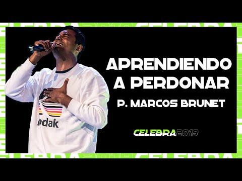 Pastor Marcos Brunet - Aprendiendo a Perdonar