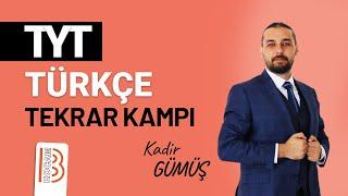 11) TYT Türkçe Tekrar Kampı - Çekimli Fiil, Ek Fiil - Kadir GÜMÜŞ
