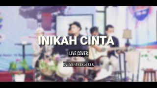 Inikah Cinta - M.E (Cover by Mantrikustik)