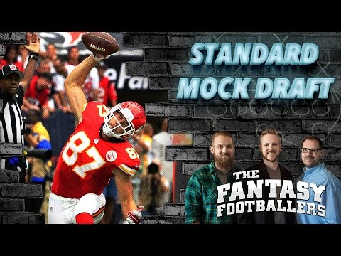 Fantasy Football 2016 - Standard Mock Draft + Preseason News - Ep. #241