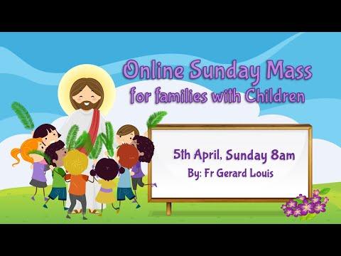 Catholic Sunday Mass Online (with Children) - Palm Sunday
