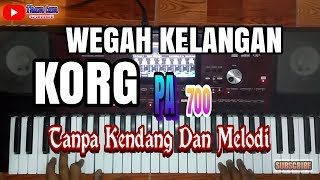 Gambar cover WEGAH KELANGAN # Style KORG Pa 700 Tanpa Kendang
