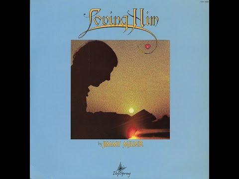 Loving Him (1975) - Jimmy Miller (Full Album)