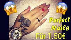 perfekte Fingernägel für NUR 1.50€ 😱