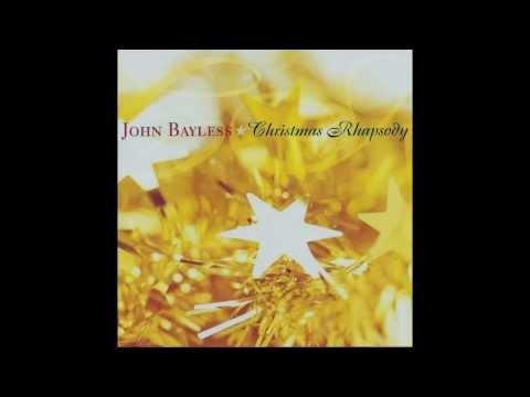 Silent Night / O Holy Night - John Bayless
