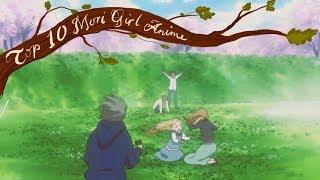 Top 10 Mori Girl Anime List #1 – Characters // Slice of Life