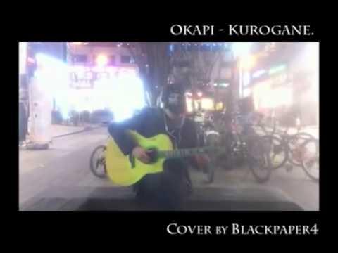 Okapi - Kurogane (cover)