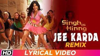 Download lagu Jee Karda Remix | Lyrical Video | Singh Is Kinng | Akshay Kumar| Katrina Kaif| Labh Janjua| Suzie Q
