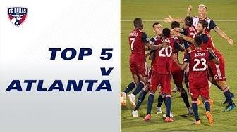 Top 5 Moments vs. Atlanta United FC | FC Dallas