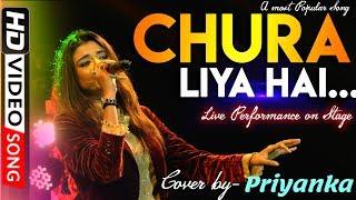 Chura Liya Hai Tumne Jo Dil Ko - Yadoon Ki Barat || Love Song | Poonam Pandey | Cover by Priyanka