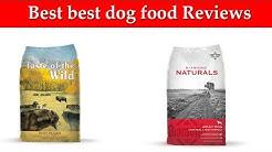 Best dog food Reviews