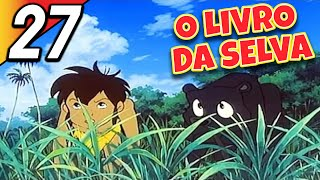 O LIVRO DA SELVA | Episódio 27 | Português | The Jungle Book thumbnail